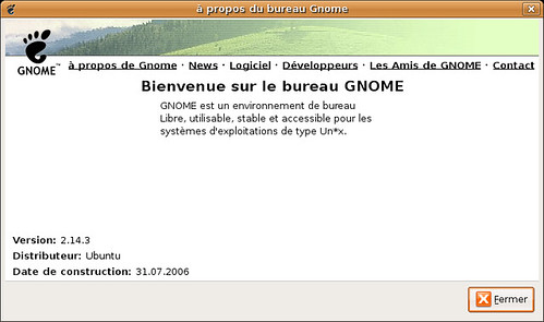 Gnome 2.14.3 dans Ubuntu Dapper Drake... 6.06 LTS :)