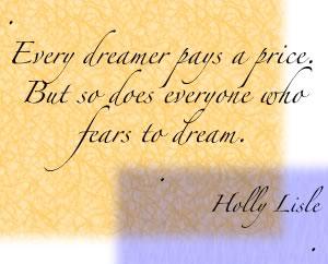 Q-Every dreamer pays.jpg