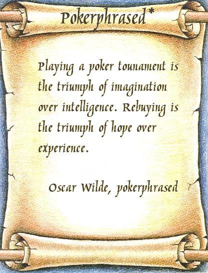 pokerphrased - oscarwilde