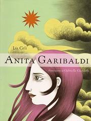 Lia Celi: Anita Garibaldi