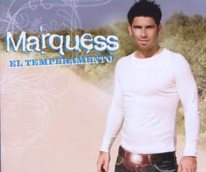 Marquess - El Temperamento