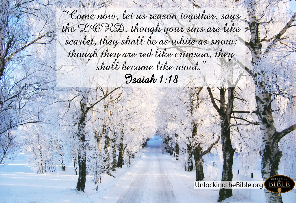"Isaiah 1:18 ""White as Snow"" photo by UnlockingTheBible"