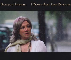 Scissor Sister - I Don´t Feel Like Dancin´