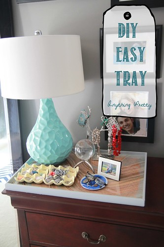 How To: DIY tray