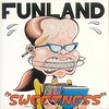 Funland - *Sweetness*, 1993