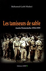 Les Tamiseurs de sable - Mohamed Larbi Madaci