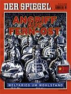 ANGRIFF AUS FERN-OST - Weltkrieg um Wohlstand