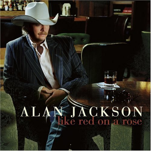 alan jackson album. Alan Jackson - Like Red On A