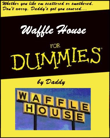 waffle house for dummies
