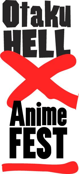 OtakuHELL X AnimeFEST