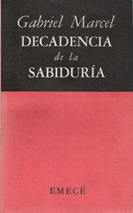 DecadenciaSabiduria-Marcel