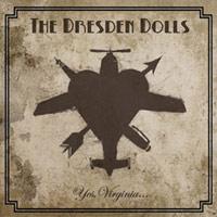 THE DRESDEN DOLLS: Yes, Virginia (Roadrunner 2006)