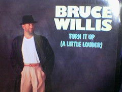 Bruce Willis - Turn It Up (A Little Louder)