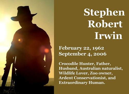 Steve Irwin, Crocodile Hunter and Human Extraordinaire: 1962 -2006