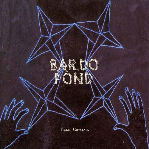 Bardo Pond - Ticket Crystals