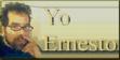 Yo, Ernesto
