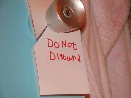 sign found on the bathroom door: DO NOT DISTURD