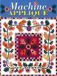 Machine Applique - Sue Nickels