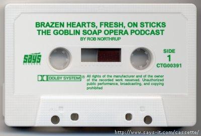 Brazen Hearts cassette, non-existent