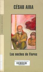 César Aira, Las noches de flores